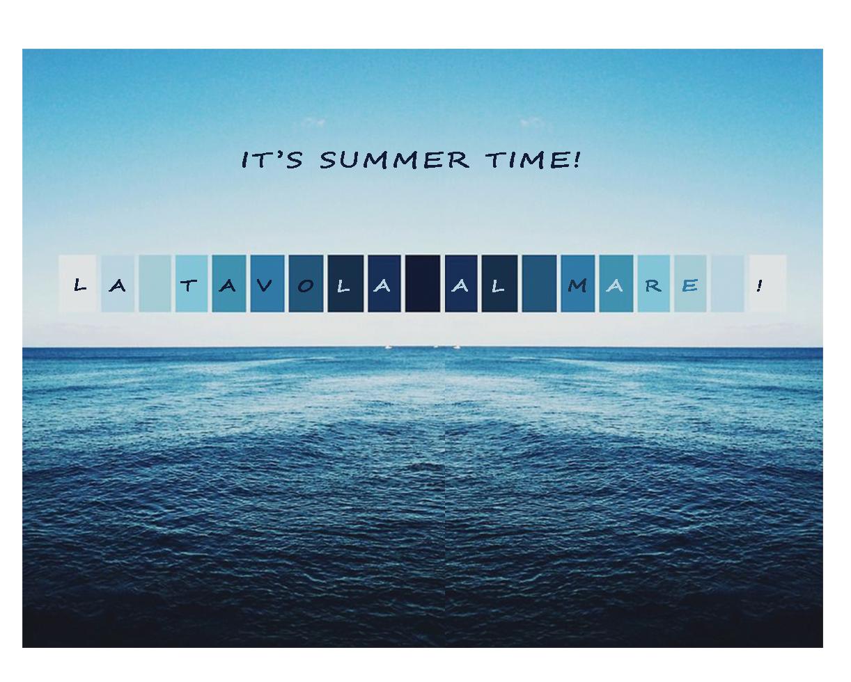 IT'S SUMMER TIME! | TERZA PUNTATA | LA TAVOLA AL MARE